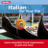 Italian for Your Trip Audiobook, by Berlitz