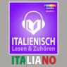 Italienischer Sprachfuhrer: Lesen & Zuhoren (Italian Phrasebook: Reading & Listening) (Unabridged), by PROLOG Editorial