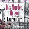 Its Murder My Son: A Mac Faraday Mystery, Book 1 (Unabridged) Audiobook, by Lauren Carr