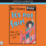 Its Not Fair (Unabridged) Audiobook, by Bel Mooney
