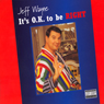 Its O.K. to Be Right Audiobook, by Jeff Wayne
