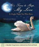 Its Time to Sleep My Love & On the Night You Were Born: The You Are Loved Collection (Unabridged), by Nancy Tillman