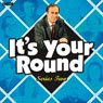 Its Your Round: Complete Series 2, by Angus Deayton