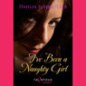 Ive Been a Naughty Girl (Unabridged) Audiobook, by Dahlia Schweitzer