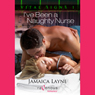 Ive Been a Naughty Nurse: Vital Signs, Book 1 (Unabridged) Audiobook, by Jamaica Layne