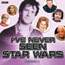 Ive Never Seen Star Wars: Series 2 Audiobook, by Marcus Brigstocke