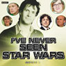 Ive Never Seen Star Wars: Series 4 Audiobook, by Marcus Brigstocke