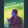 The Ivory Dagger (Unabridged), by Patricia Wentworth