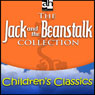 The Jack and the Beanstalk Collection (Unabridged) Audiobook, by Audio Holdings