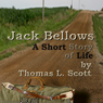 Jack Bellows: Introducing Jack Bellows (Unabridged), by Thomas L. Scott