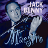 Jack Benny: Maestro Audiobook, by Bill Morrow