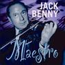 Jack Benny: Maestro, by Bill Morrow