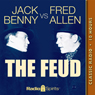 Jack Benny vs. Fred Allen: The Feud Audiobook, by Jack Benny