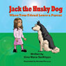 Jack the Husky Dog: When Your Friend Loses a Parent (Unabridged), by Gina Maria Sanfilippo