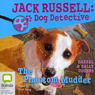Jack Russell 2: The Phantom Mudder (Unabridged) Audiobook, by Darrel Odgers