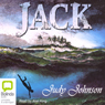 Jack (Unabridged) Audiobook, by Judy Johnson