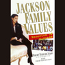 Jackson Family Values: Memories of Madness Audiobook, by Margaret Jackson
