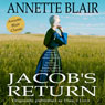 Jacobs Return (Unabridged) Audiobook, by Annette Blair