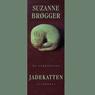 Jadekatten. En slaegtssaga (Unabridged), by Suzanne Brogger