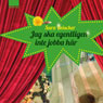 Jag ska egentligen inte jobba har (Im Really Not Supposed to Work Here) (Unabridged), by Sara Beischer