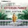 The Jaguar: A Charlie Hood Novel #5 Audiobook, by T. Jefferson Parker