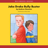 Jake Drake: Bully Buster (Unabridged), by Andrew Clements