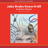 Jake Drake: Know-It-All (Unabridged) Audiobook, by Andrew Clements