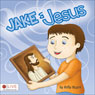 Jake and Jesus (Unabridged) Audiobook, by Kelly Hagen