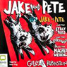 Jake and Pete (Unabridged), by Gillian Rubinstein