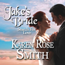 Jakes Bride: Search for Love (Unabridged), by Karen Rose Smith