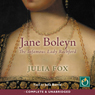 Jane Boleyn: The Infamous Lady Rochford (Unabridged) Audiobook, by Julia Fox