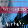 Jane Does Return (Unabridged), by Jen Talty