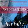 Jane Does Return (Unabridged) Audiobook, by Jen Talty