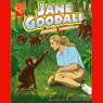 Jane Goodall: Animal Scientist, by Katherine Krohn
