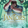Janitors (Unabridged) Audiobook, by Tyler Whitesides