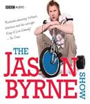 The Jason Byrne Show, by Jason Byrne