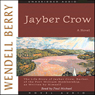 Jayber Crow (Unabridged) Audiobook, by Wendell Berry
