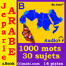 Je Parle Arabe (avec Mozart) - Volume Basic  (Arabic for French Speakers) (Unabridged) Audiobook, by 01mobi.com