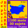 Je Parle Bulgare (avec Mozart) - Volume Basic  (Bulgarian for French Speakers) (Unabridged) Audiobook, by 01mobi.com