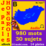 Je Parle Hongrois (avec Mozart) - Volume Basic (Hungarian for French Speakers) (Unabridged), by 01mobi.com