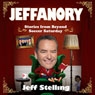 Jeffanory: Stories from Beyond Soccer Saturday (Unabridged) Audiobook, by Jeff Stelling