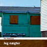 Jeg naegter (Unabridged) Audiobook, by Per Petterson