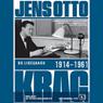 Jens Otto Krag 1914 - 1961 (Unabridged) Audiobook, by Bo Lidegaard