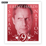 Jeremy Hardy Speaks to the Nation: The Complete Series 9, by Jeremy Hardy