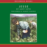 Jesse (Unabridged) Audiobook, by Gary Soto