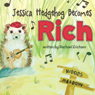 Jessica Hedgehog Becomes Rich (Unabridged) Audiobook, by Rachael Erichsen