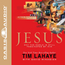 Jesus: Why the World is Still Fascinated by Him (Unabridged), by Tim F. LaHaye