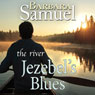 Jezebels Blues (Unabridged), by Ruth Wind