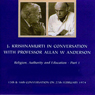 Jiddu Krishnamurti in Conversation with Professor Allan Anderson, Part 1 Audiobook, by Jiddu Krishnamurti