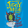 Jiggy McCue: The Toilet of Doom (Unabridged) Audiobook, by Michael Lawrence